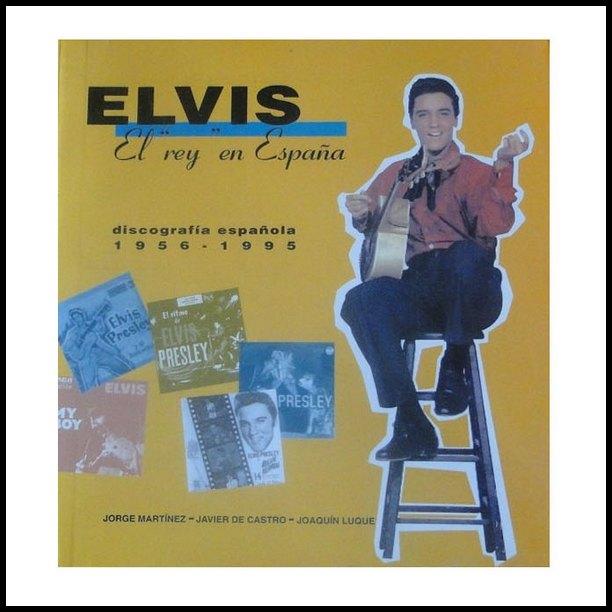 Elvis El Rey En España book